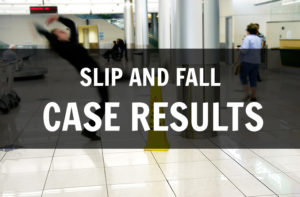 slip and fall case results